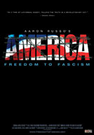 Image of poster from 'America: Freedom To Fascism